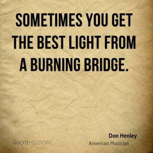 don-henley-don-henley-sometimes-you-get-the-best-light-from-a-burning